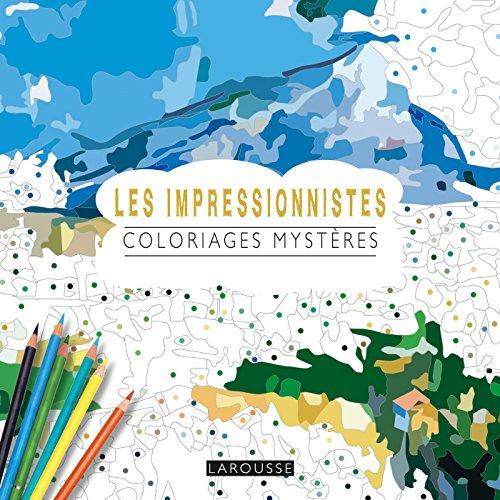 9782035960542: Les Impressionnistes coloriages mystères