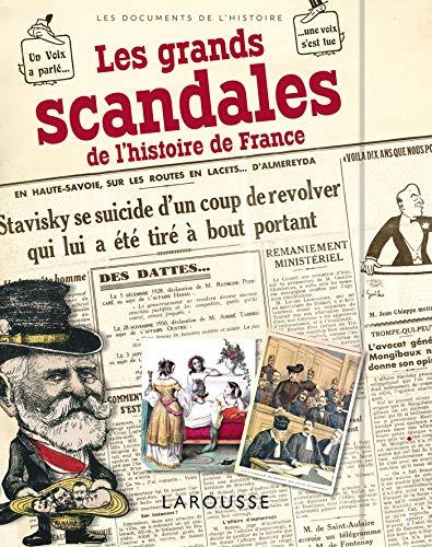 9782035960702: Les grands scandales de l'Histoire de France