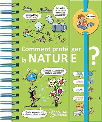 9782035961471: Dis-moi ! Comment protéger la nature ?
