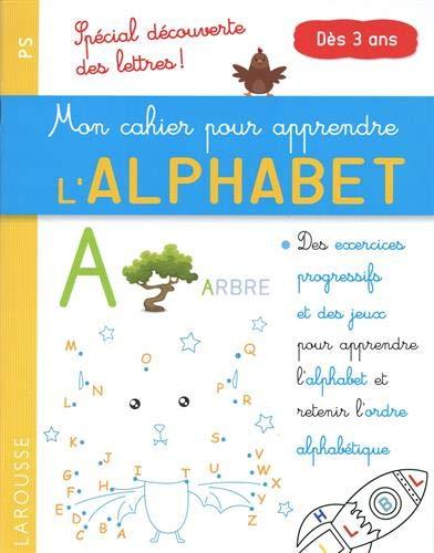 Mon petit cahier pour apprendre l'alphabet (Maternelle): Gauduel, Catherine