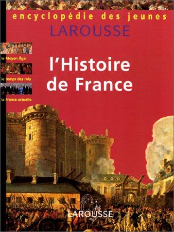 9782036524101: Encyclopédie des jeunes. L'histoire de France