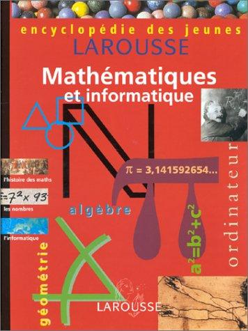 9782036524132: Encyclopédie des jeunes. Mathématiques et informatique