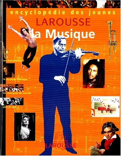 La musique encyclopédie des jeunes: Naudin Claude