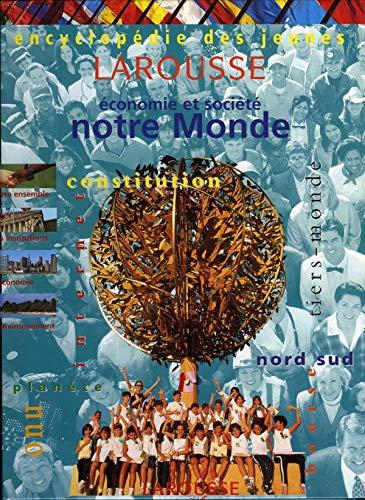 9782036524262: Encyclopédie des jeunes. Notre monde, économie et société