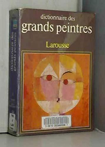 Dictionnaire des Grandes Peintres, Tome 1: n/a