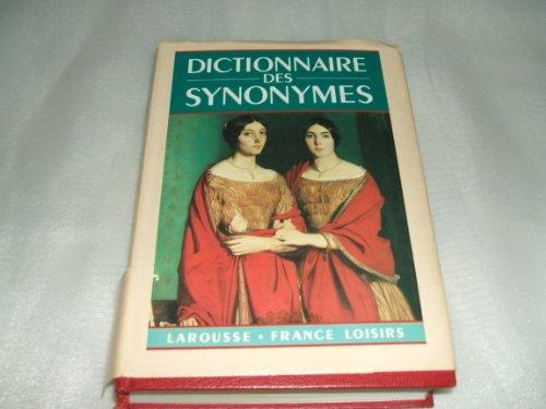 Nouveau dictionnaire des synonymes: Larousse