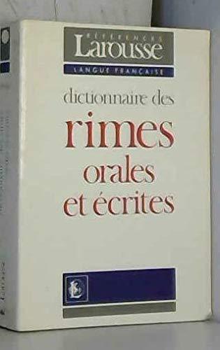 9782037102186: DICTIONNAIRE DES RIMES ORALES ET ECRITES (References. langue francaise)