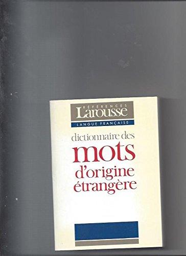 9782037102278: Dictionnaire des mots d'origine étrangère
