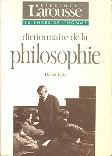 Dictionnaire philosophie références 062097: Didier Julia