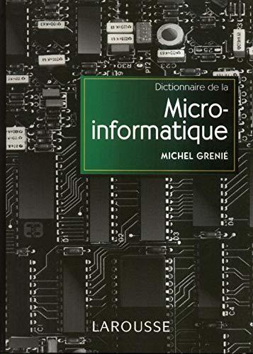9782037202367: Dictionnaire de la micro-informatique : Notions essentielles
