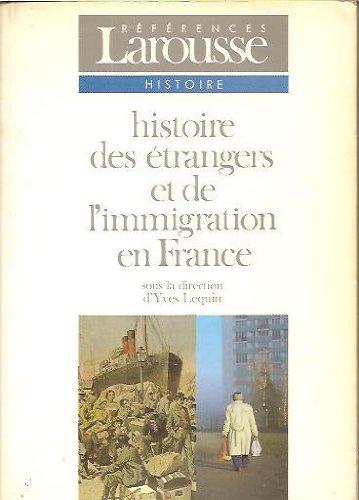 9782037202640: Histoire des étrangers et de l'immigration en France