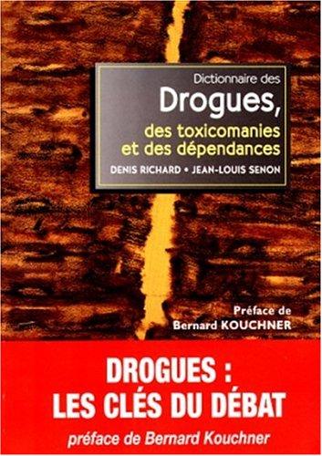 9782037203241: Dictionnaire des drogues, des toxicomanies et des dépendances