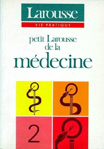 Petit Larousse de la medecine tome 2: n/a