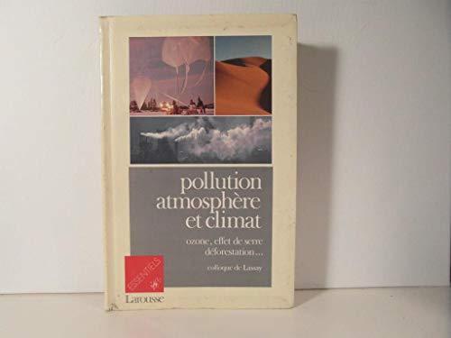9782037400381: Pollution, atmosphere et climat / colloque de lassay, [4 mars 1989, paris]