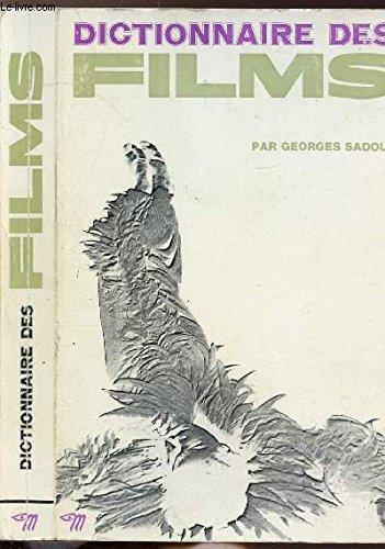 Dictionnaire des films. 11 000 films du: RAPP (Bernard) et