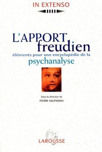 9782037500203: L'apport freudien : Éléments pour une encyclopédie de la psychanalyse