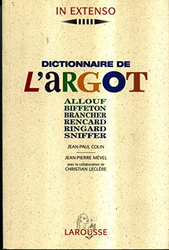 9782037500272: Dictionnaire De l'Argot (French Edition)