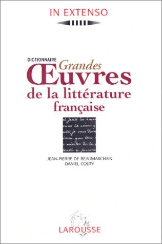 9782037500401: Dictionnaire grandes œuvres de la littérature française (In extenso) (French Edition)