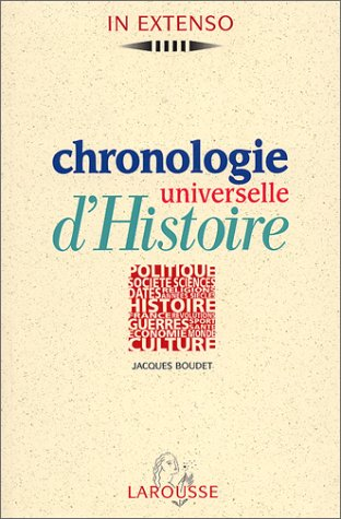Chronologie universelle d'histoire (In extenso) (French Edition)
