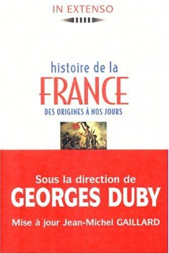 9782037500609: HISTOIRE DE LA FRANCE. : Des origines à nos jours (In extenso)