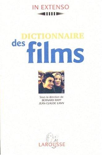 DICTIONNAIRE DES FILMS. 11000 films du monde: Collectif, Bernard Rapp,