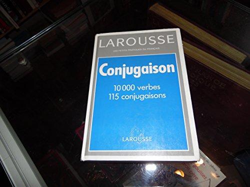 9782038000115: Larousse Grammaire: Larousse De La Conjugaison (French Edition)
