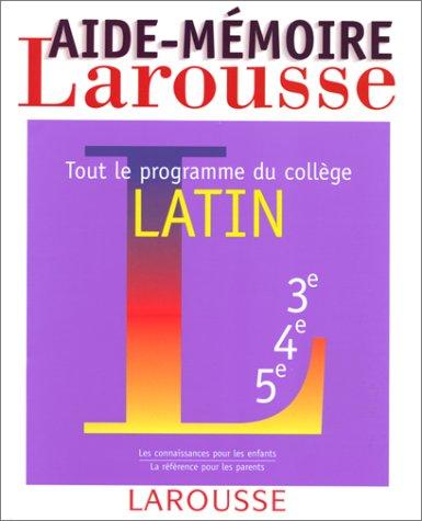 9782038004687: Aide-mémoire latin, tout le programme du collège