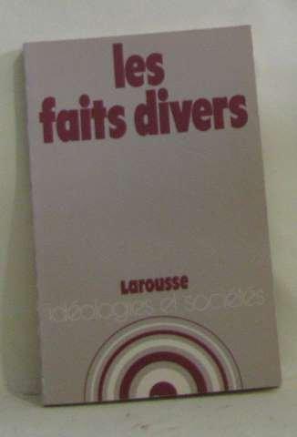 Les Faits divers (Idà ologies et sociÃ: Lecerf Maurice