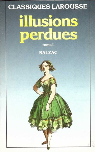 9782038700053: Les Illusions Perdues 1* (French Edition)