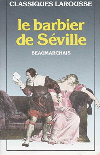 9782038700121: Le barbier de Séville (Classiques Larousse)