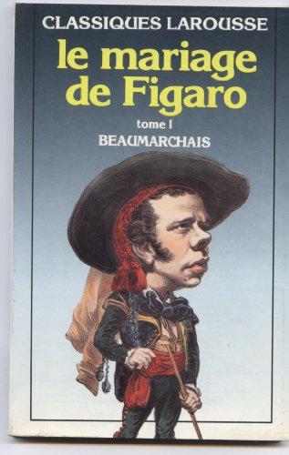 Le Mariage De Figaro Tome I (French: Beaumarchais