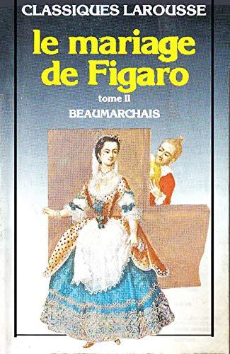Le Mariage De Figaro Tome II (Vol: Beaumarchais