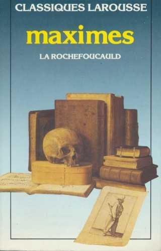 Maximes Et Reflexions Diverses: La Rochefoucauld