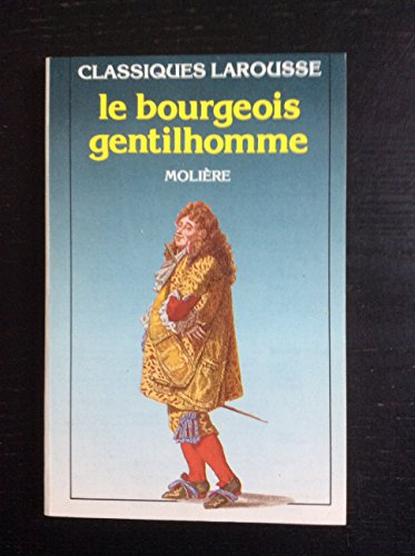 9782038701012: Le Bourgeois Gentilhomme (French Edition)