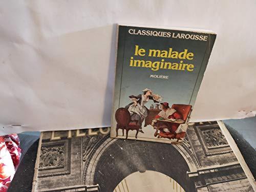 Le Malade Imaginaire Elomire Hypocondre (French Edition): Moliere