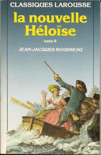 La Nouvelle Heloise Tome II (French Edition): Jean-Jacques Rousseau