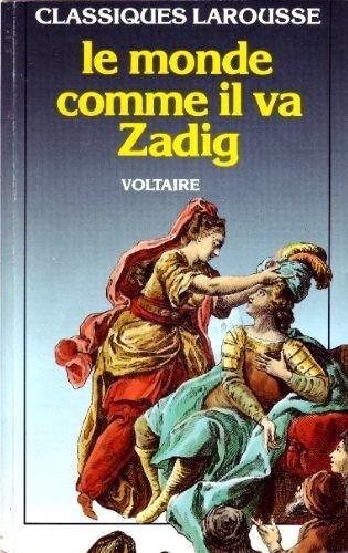 9782038701906: Zadig / Le Monde Comme Il Va (French Edition)