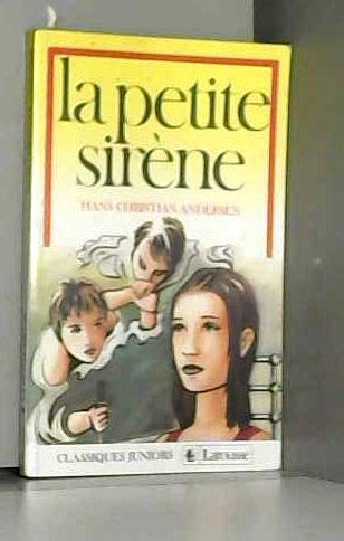 La Petite sirène: Hans Christian Andersen