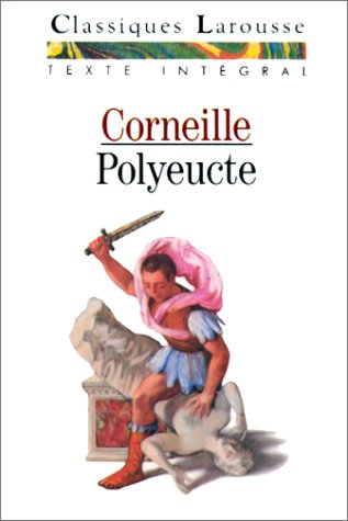 9782038711059: Polyeucte Larousse (French Edition)