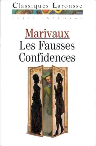 Les Fausses Confidences (Fiction, Poetry & Drama): Marivaux
