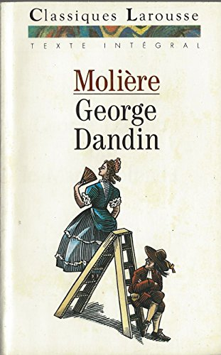9782038713091: Moliere George Dandin ou le Mari confondu ( comedie French Edition)