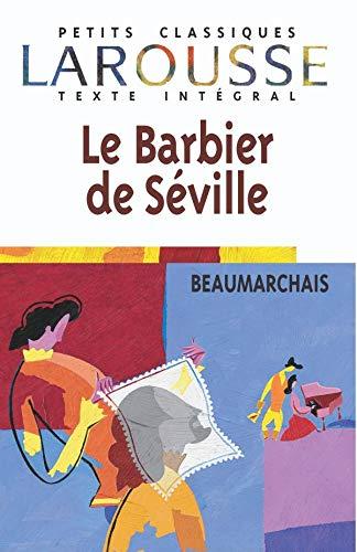 9782038716108: Le Barbier de Séville, texte intégral