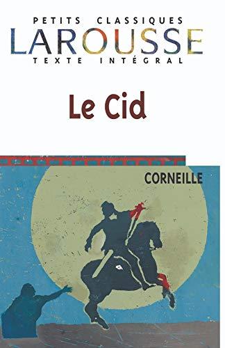9782038716207: Le Cid : Tragi-comédie (Classiques Larousse)