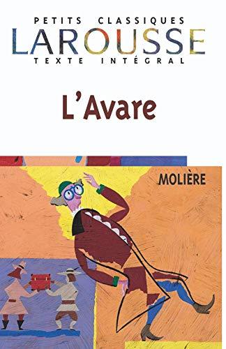 9782038716603: L'Avare, texte intégral