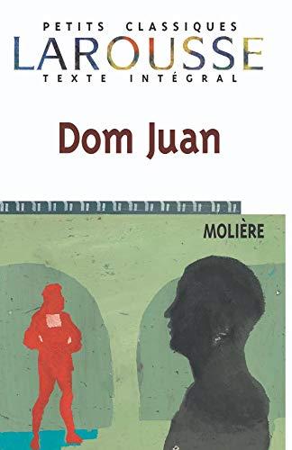 9782038716627: Dom Juan (Petits Classiques Larousse) (French Edition)