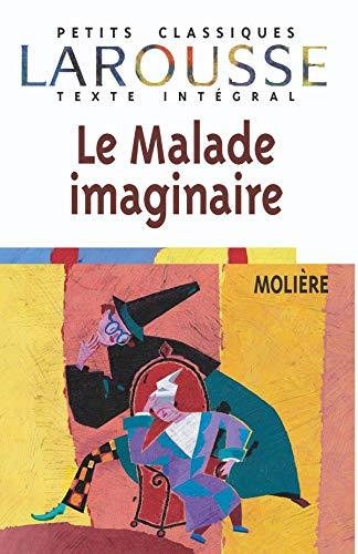 9782038716665: Le Malade imaginaire, texte intégral