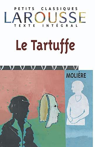Le Tartuffe (Petits Classiques): Moliere