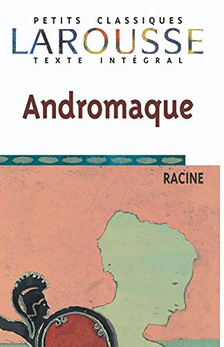 9782038716801: Andromaque (Petits Classiques Larousse Texte Integral) (French Edition)