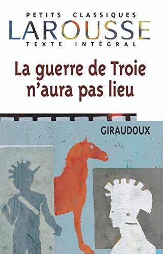 9782038717136: La guerre de Troie n'aura pas lieu (Petits Classiques) (French Edition)