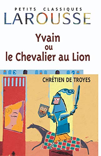 the symbolic lion in yvain the knight of the lion a book by chretien de troyes All about yvain: the knight of the lion by m anderson returns to chretien de troyes' original works to rediscover m t anderson's book yvain was available.